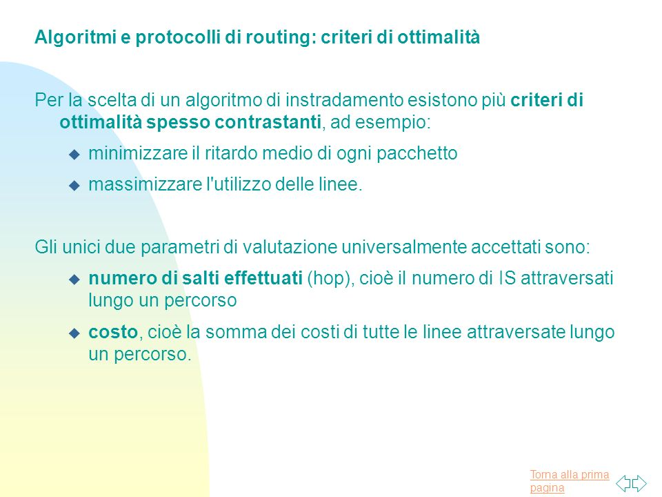 Algoritmi e protocolli di routing: criteri di ottimalità