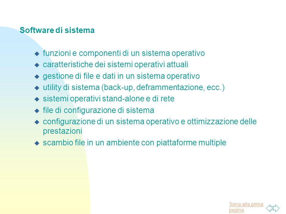 Software di sistema funzioni e componenti di un sistema operativo. caratteristiche dei sistemi operativi attuali.