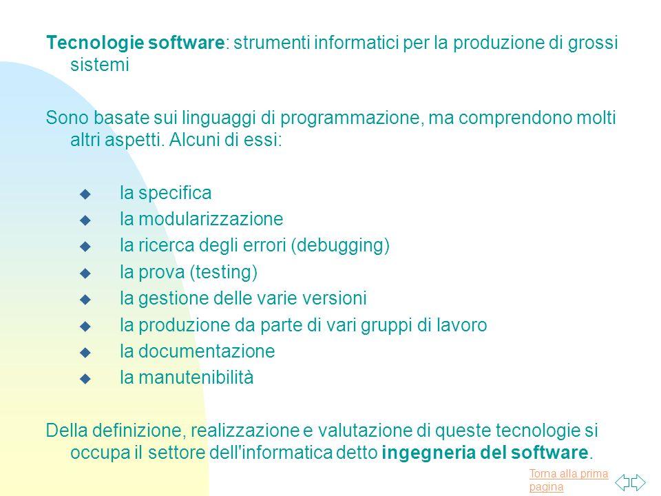 Tecnologie software: strumenti informatici per la produzione di grossi sistemi