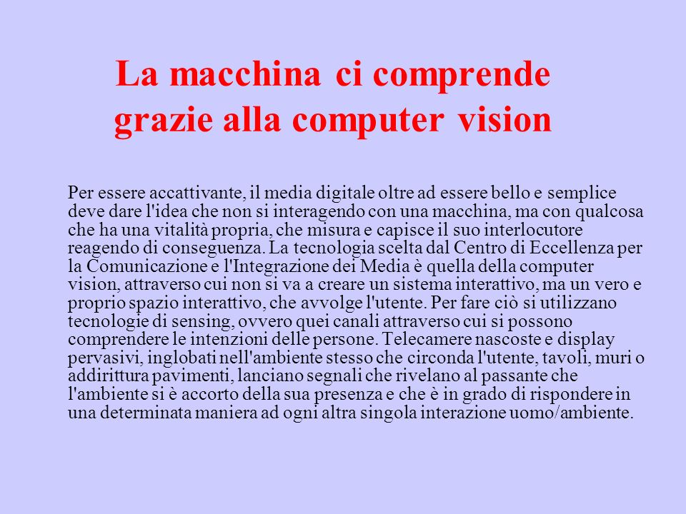 La macchina ci comprende grazie alla computer vision