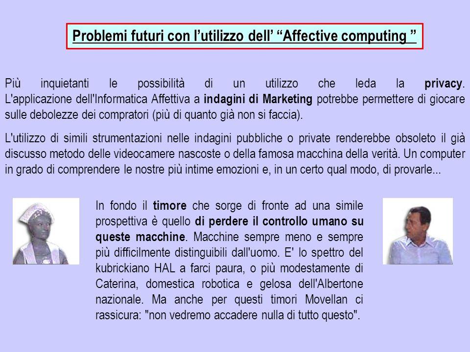 Problemi futuri con l'utilizzo dell' Affective computing