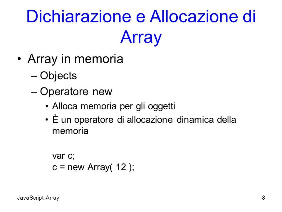Dichiarazione e Allocazione di Array