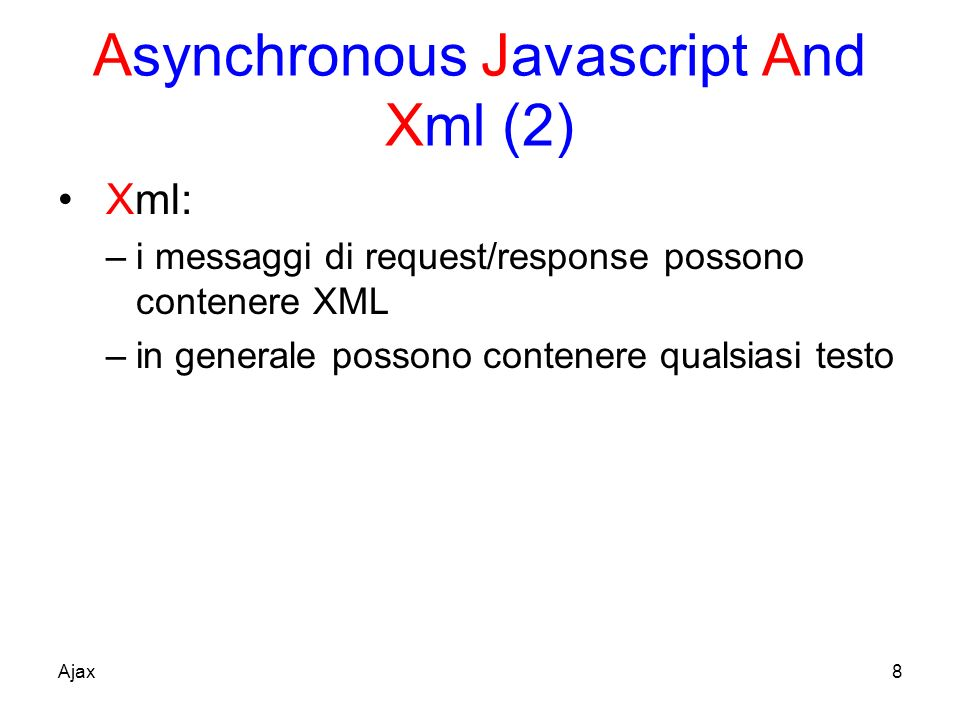 Asynchronous Javascript And Xml (2)
