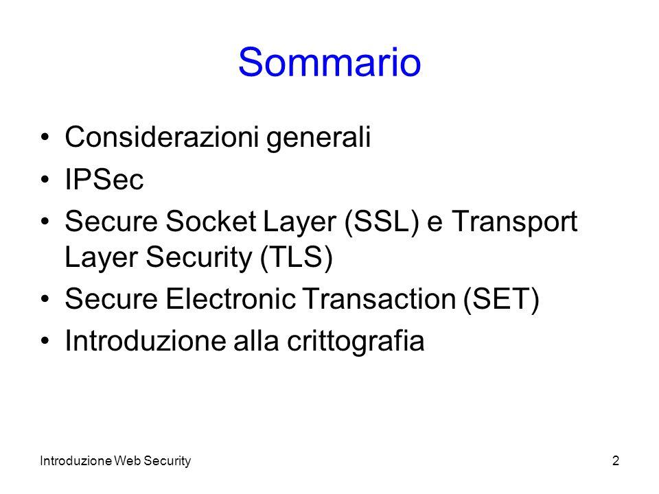 Sommario Considerazioni generali IPSec