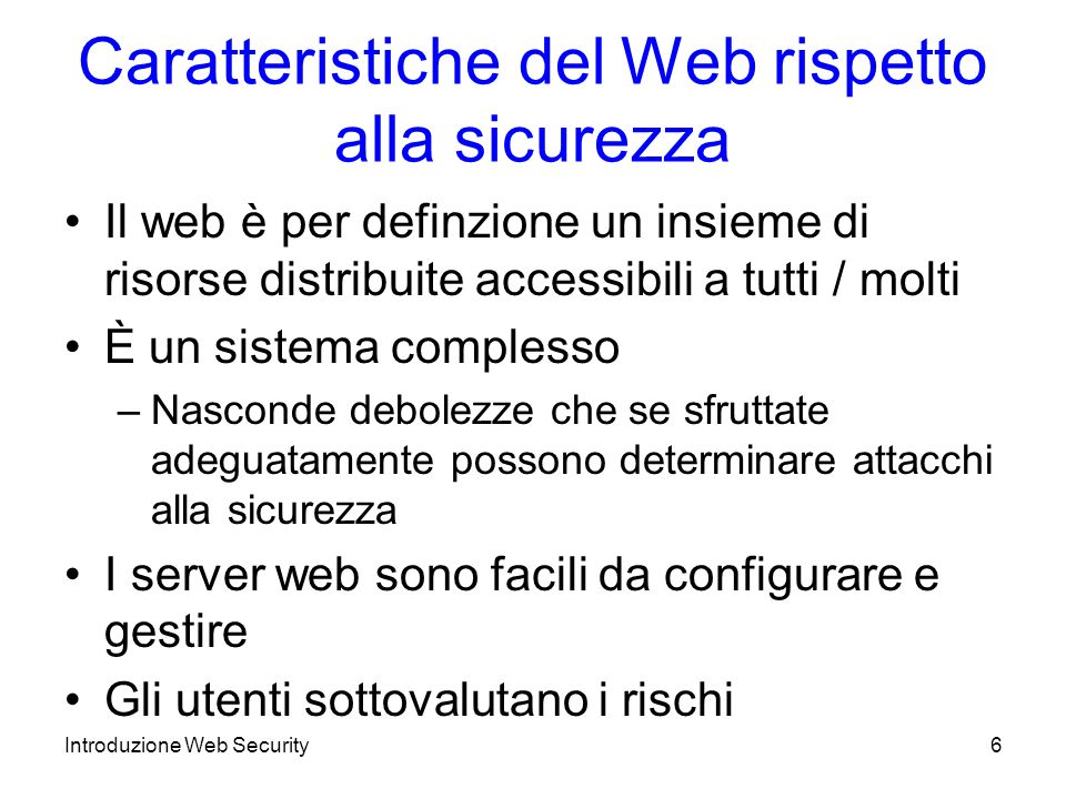 Caratteristiche del Web rispetto alla sicurezza