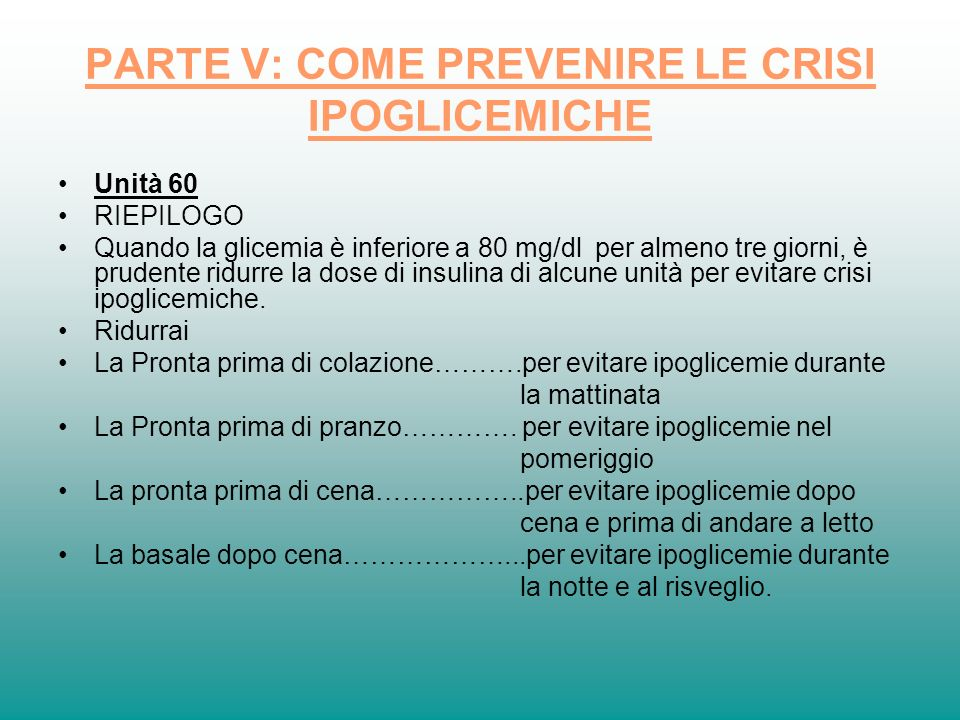 PARTE V: COME PREVENIRE LE CRISI IPOGLICEMICHE