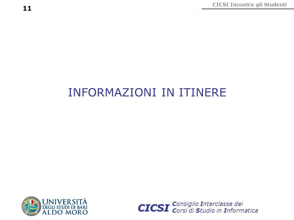 INFORMAZIONI IN ITINERE