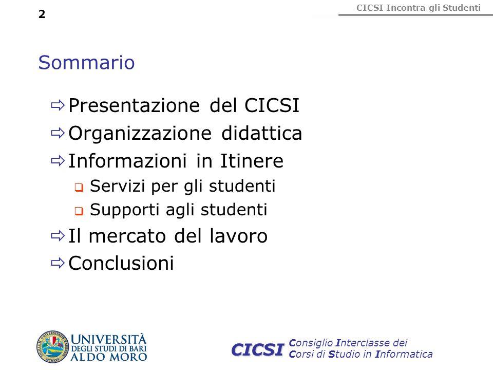 Presentazione del CICSI Organizzazione didattica