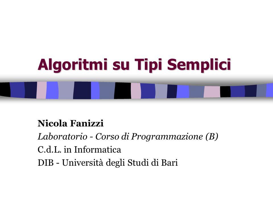 Algoritmi su Tipi Semplici