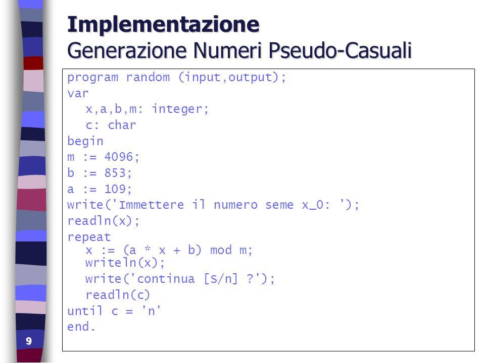 Implementazione Generazione Numeri Pseudo-Casuali