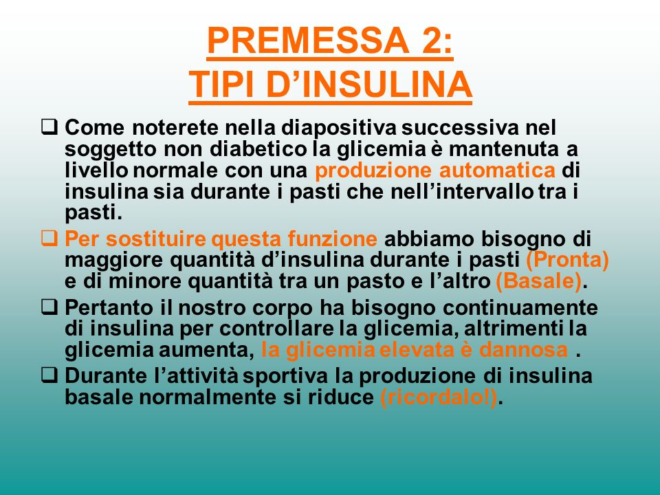PREMESSA 2: TIPI D'INSULINA