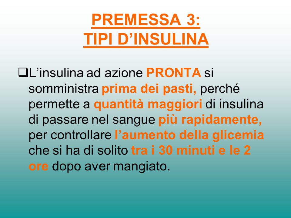 PREMESSA 3: TIPI D'INSULINA