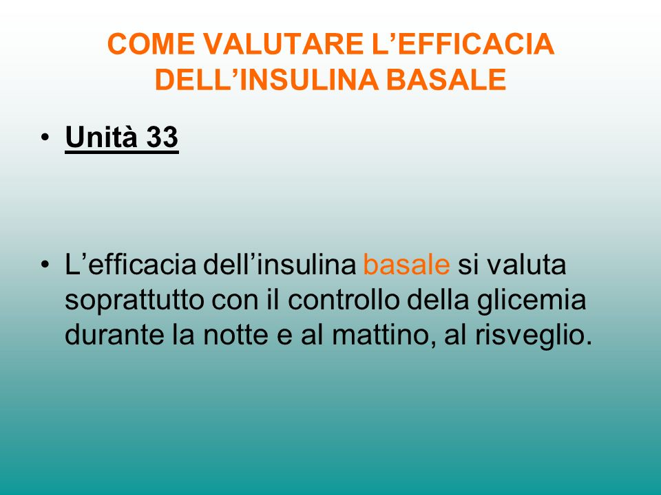 COME VALUTARE L'EFFICACIA DELL'INSULINA BASALE