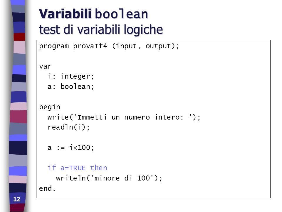 Variabili boolean test di variabili logiche