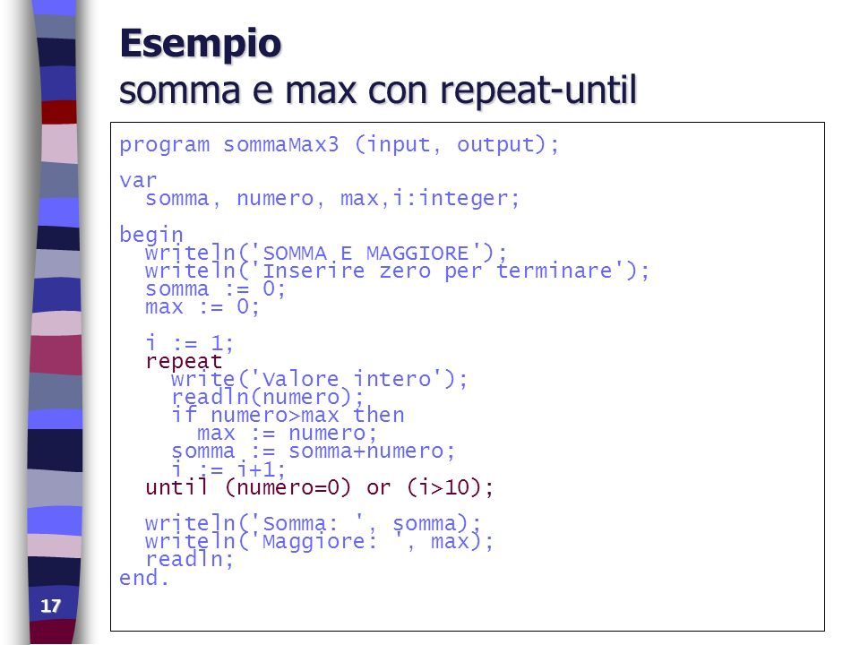Esempio somma e max con repeat-until
