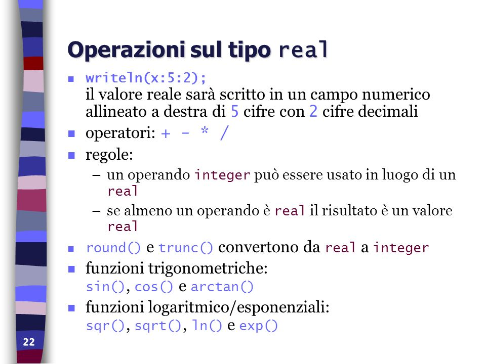 Operazioni sul tipo real