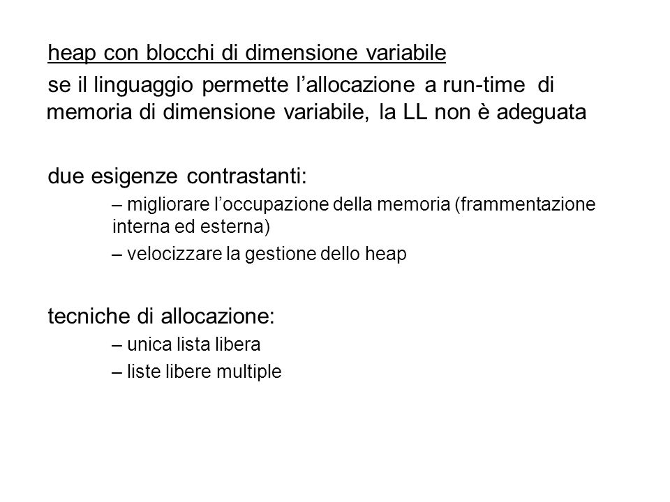 heap con blocchi di dimensione variabile