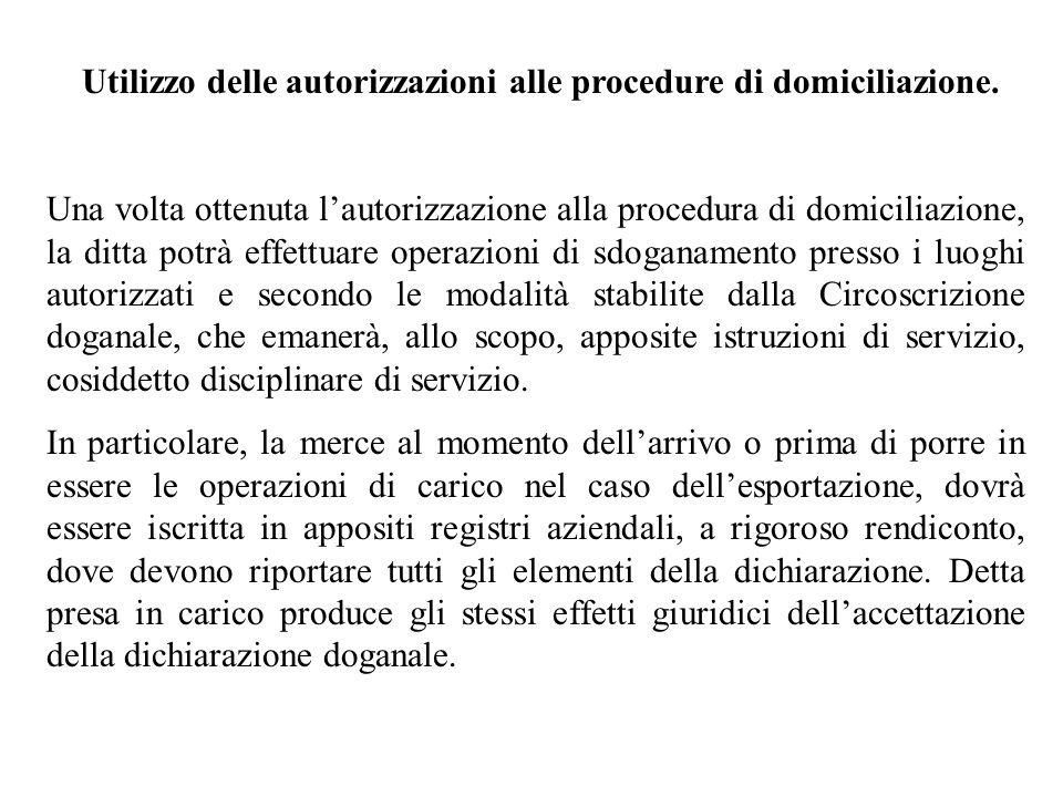 Utilizzo delle autorizzazioni alle procedure di domiciliazione.