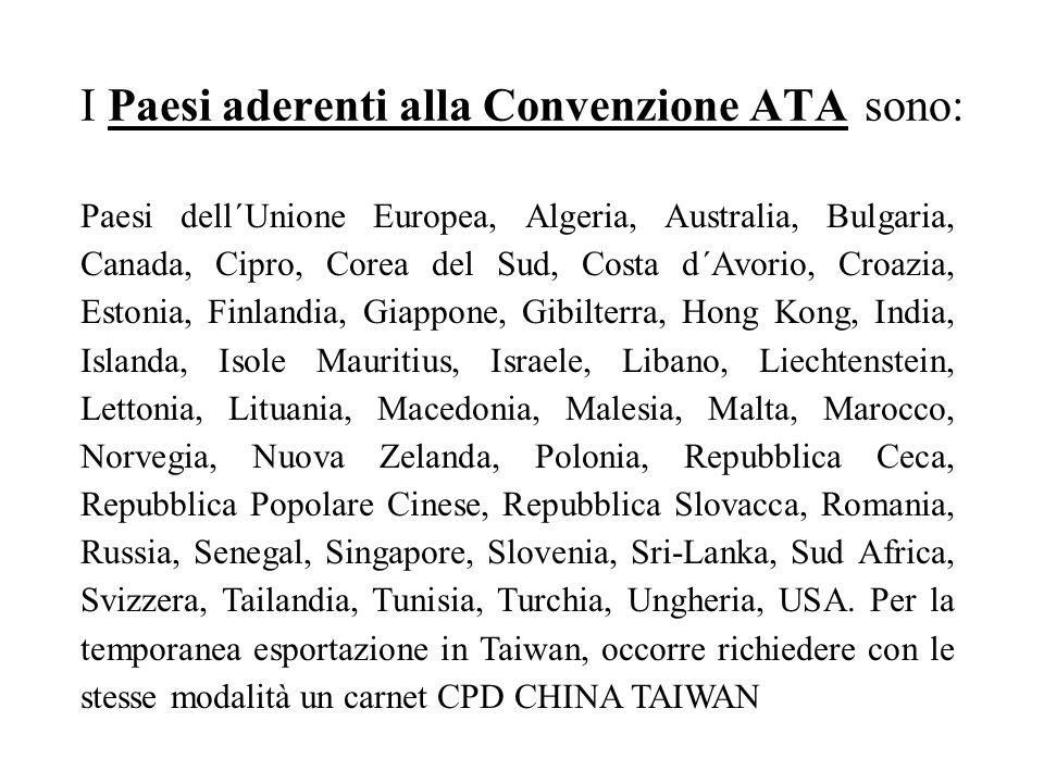 I Paesi aderenti alla Convenzione ATA sono: