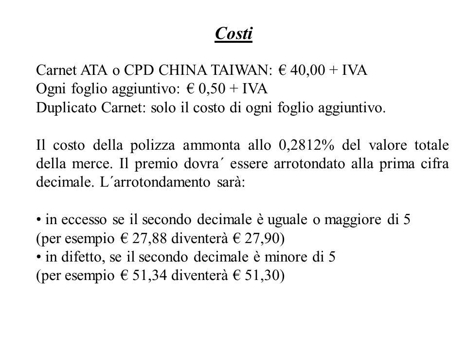 Costi Carnet ATA o CPD CHINA TAIWAN: € 40,00 + IVA