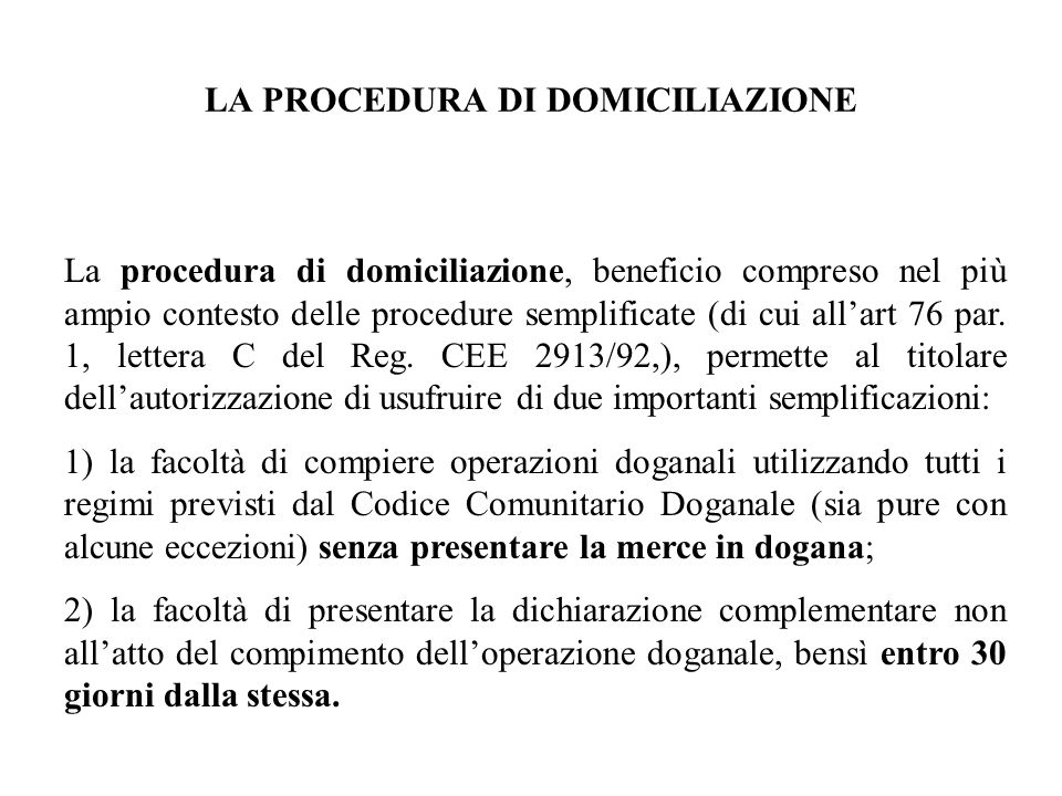 LA PROCEDURA DI DOMICILIAZIONE