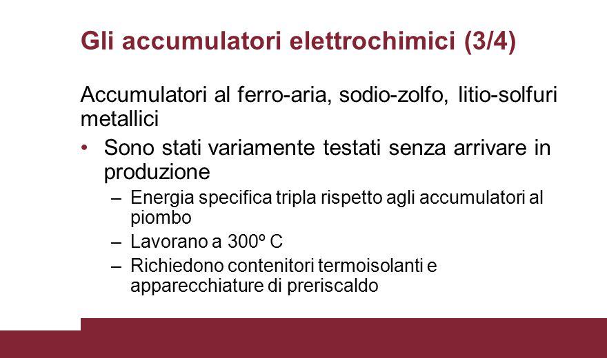 Gli accumulatori elettrochimici (3/4)