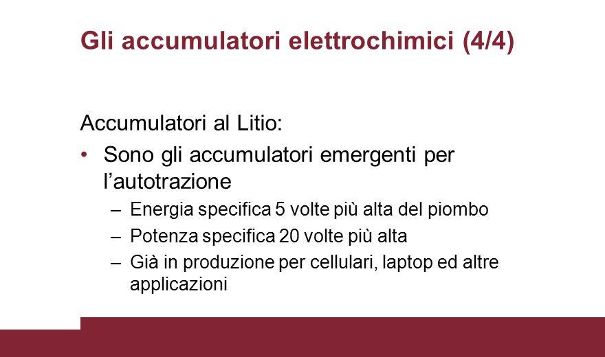 Gli accumulatori elettrochimici (4/4)