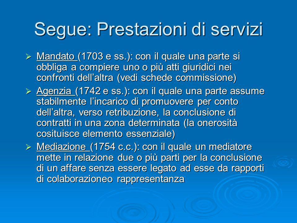 Segue: Prestazioni di servizi