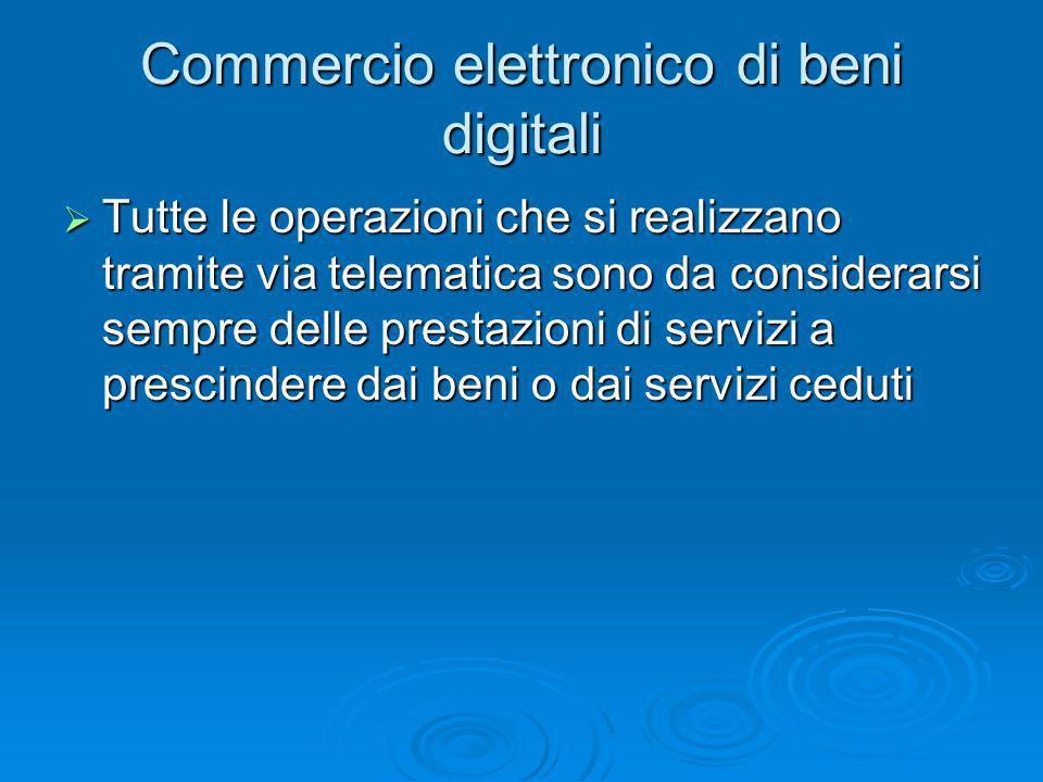 Commercio elettronico di beni digitali