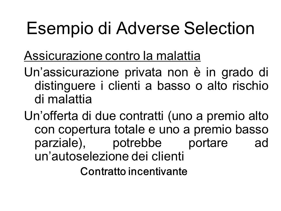 Esempio di Adverse Selection