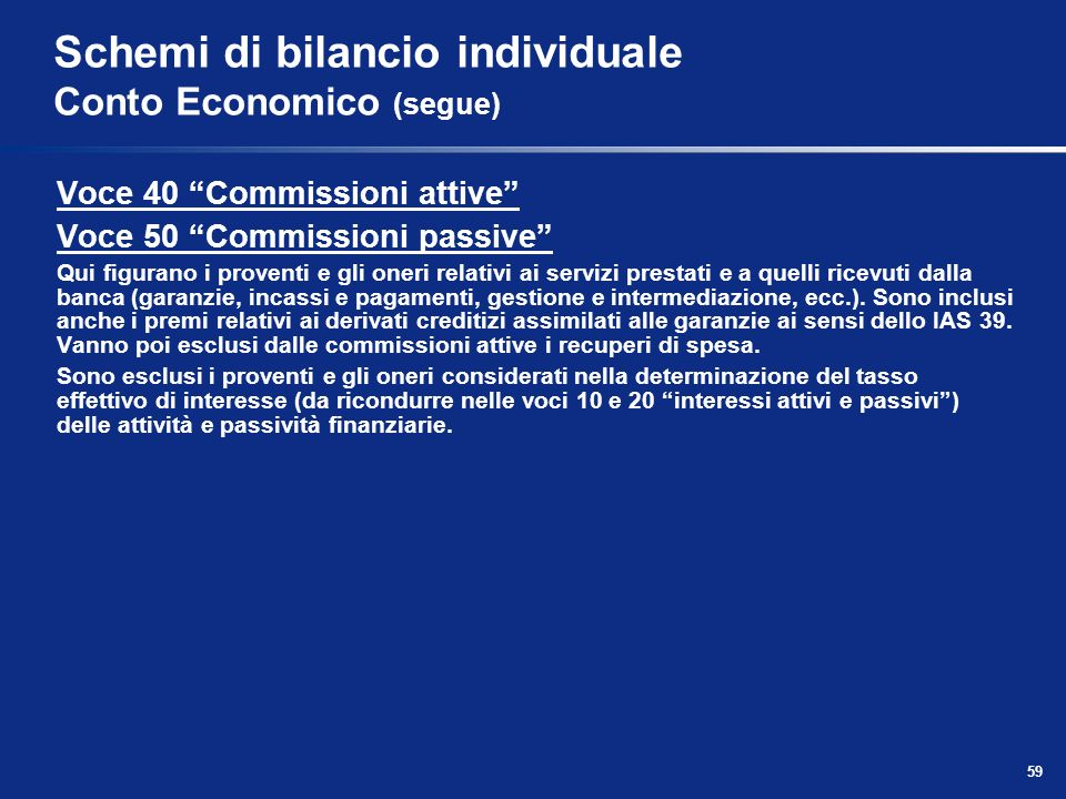 Schemi di bilancio individuale Conto Economico (segue)