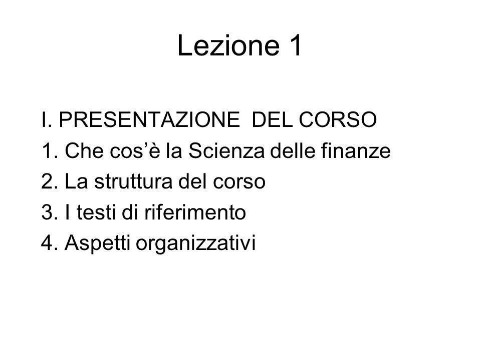 Lezione 1 I. PRESENTAZIONE DEL CORSO