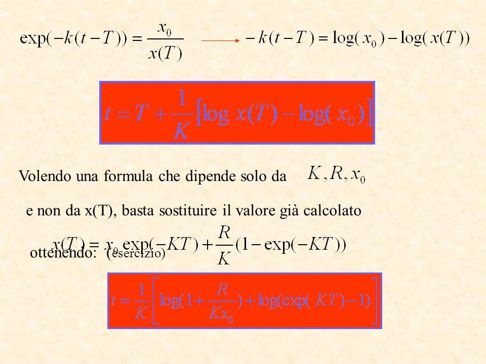 Volendo una formula che dipende solo da