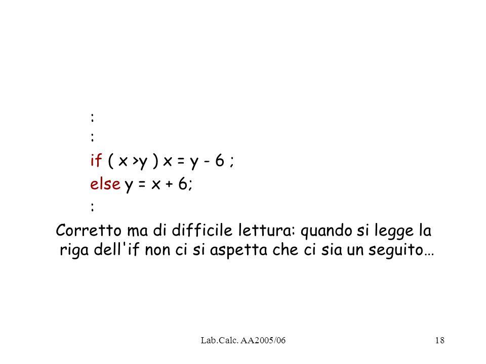 : : if ( x >y ) x = y - 6 ; else y = x + 6; :