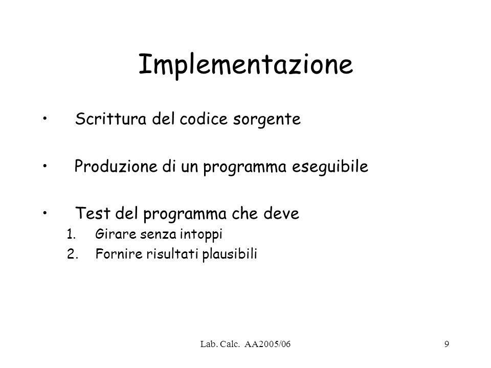 Implementazione Scrittura del codice sorgente