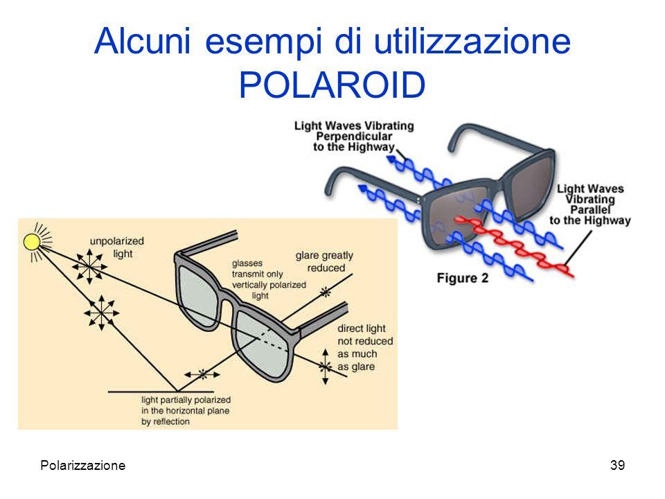 Alcuni esempi di utilizzazione POLAROID
