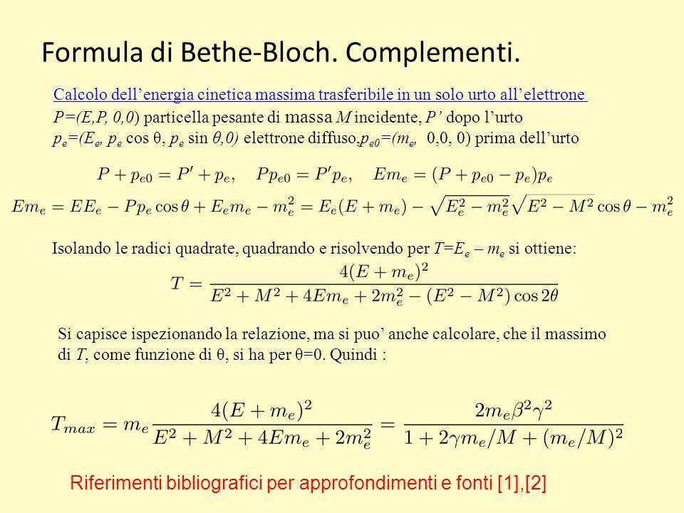 Formula di Bethe-Bloch. Complementi.