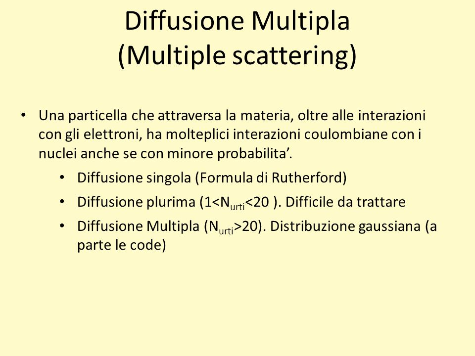 Diffusione Multipla (Multiple scattering)