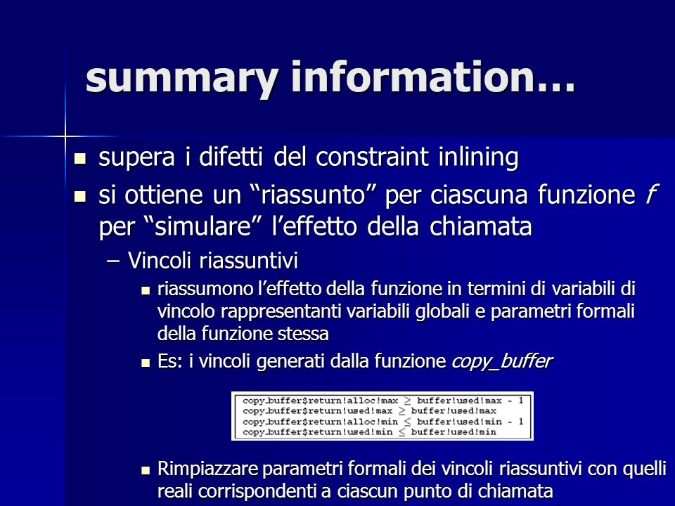 summary information… supera i difetti del constraint inlining
