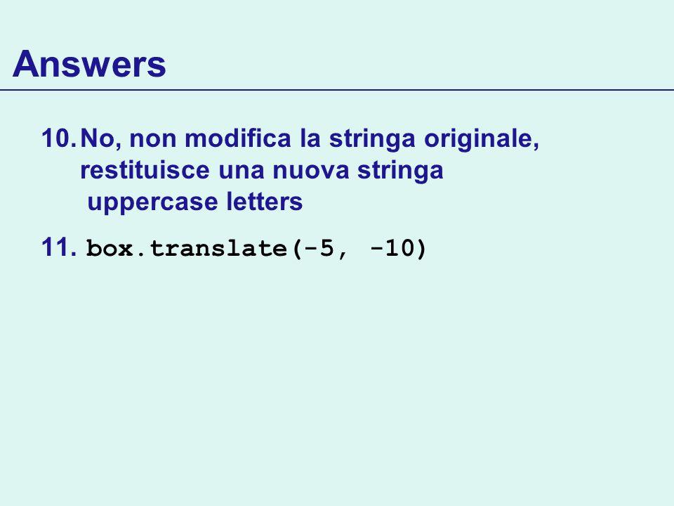 Answers No, non modifica la stringa originale, restituisce una nuova stringa uppercase letters.