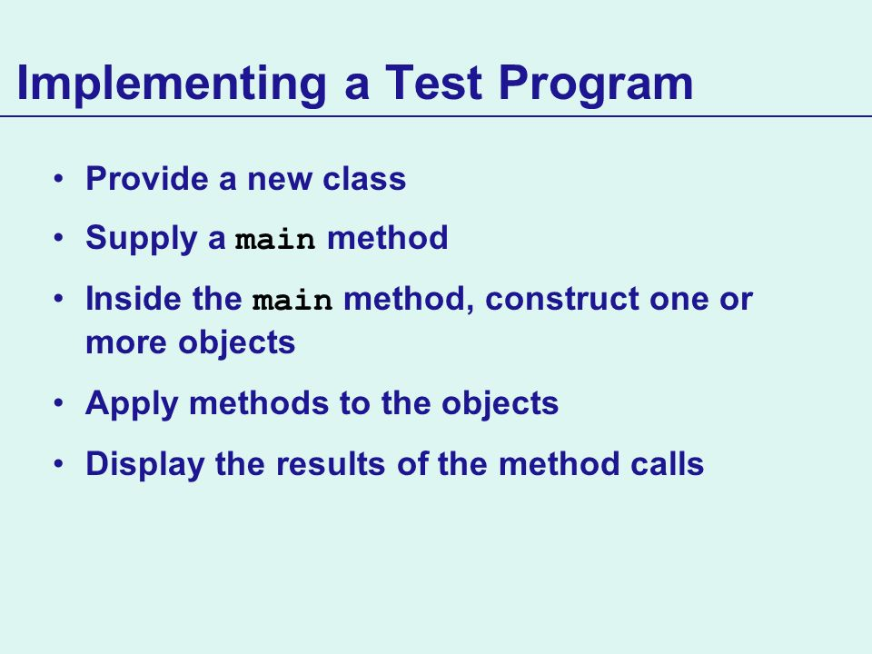 Implementing a Test Program