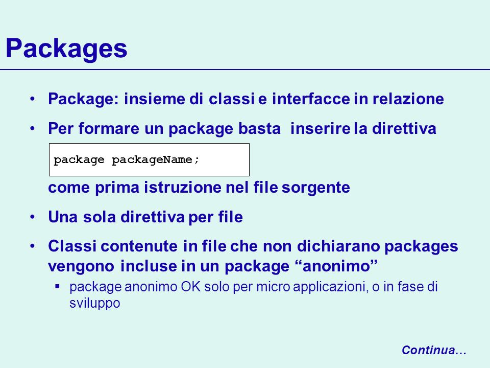 Packages Package: insieme di classi e interfacce in relazione