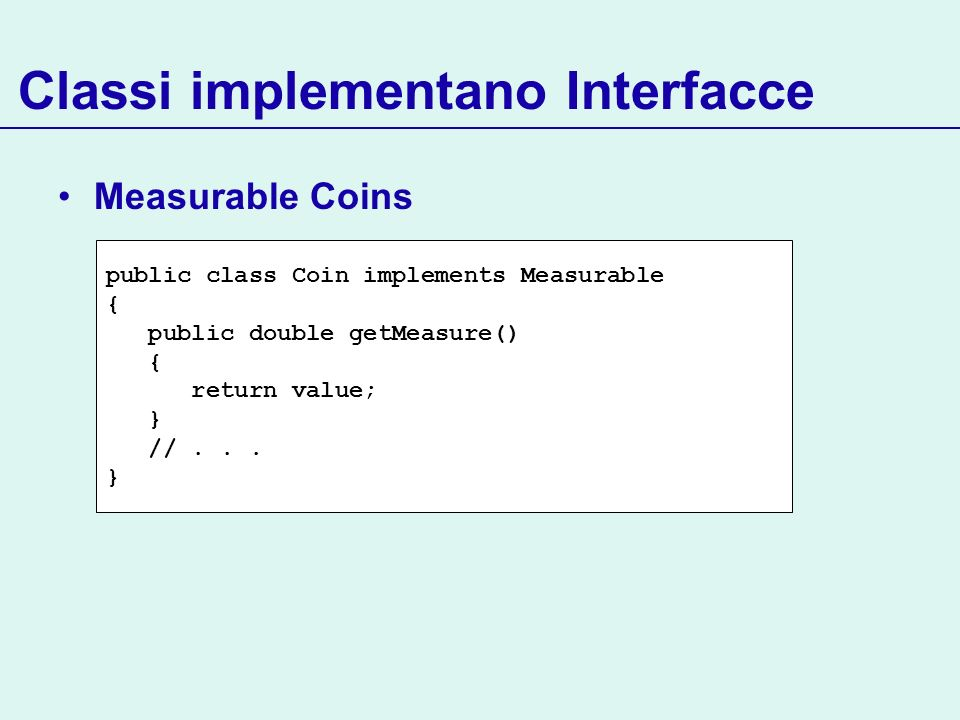 Classi implementano Interfacce