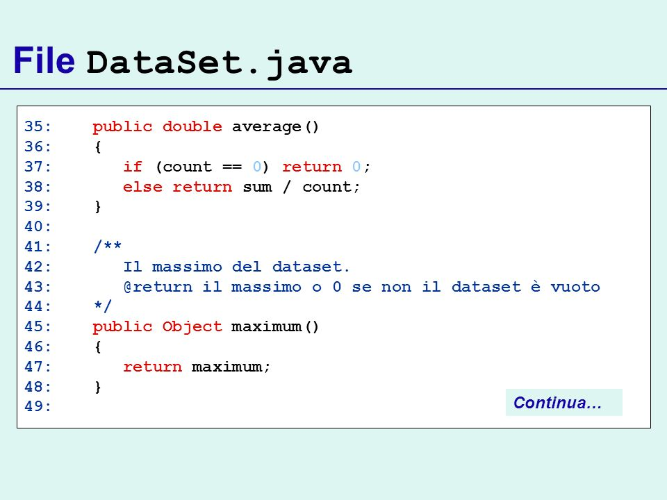 File DataSet.java 35: public double average() 36: {