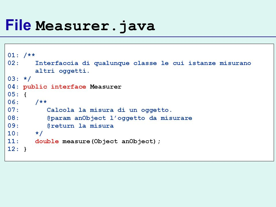 File Measurer.java 01: /**