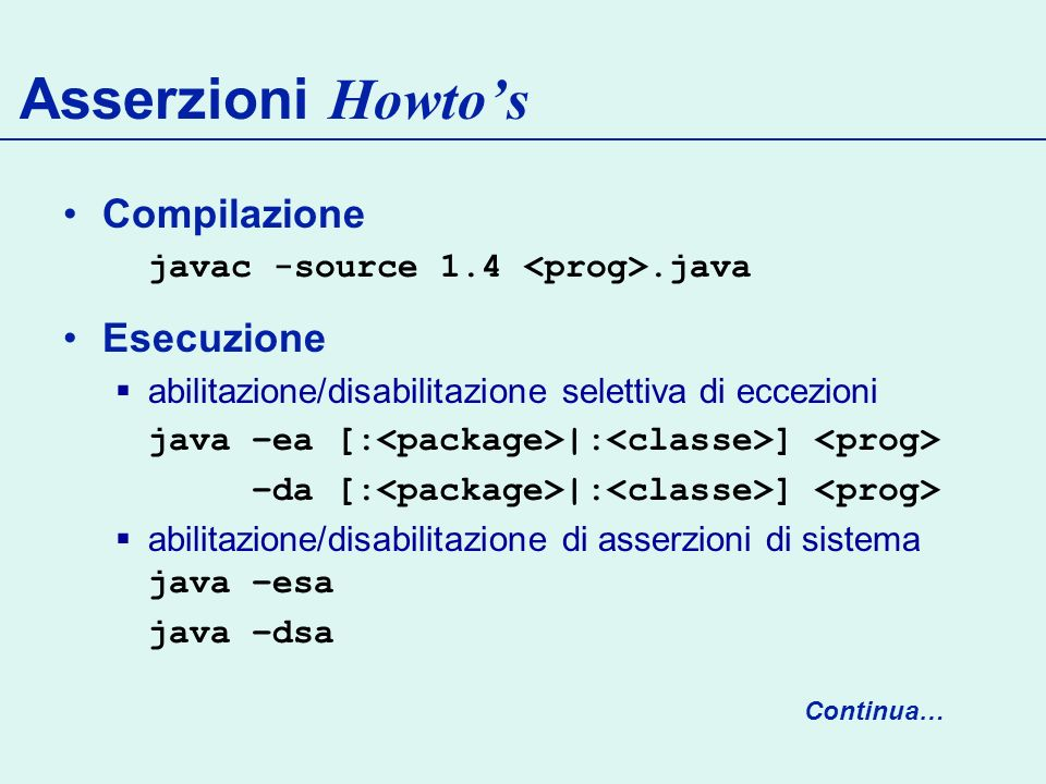 Asserzioni Howto's Compilazione Esecuzione