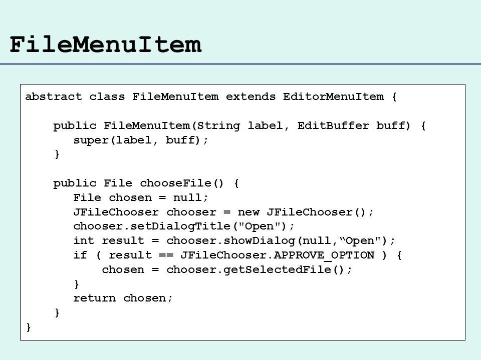 FileMenuItem abstract class FileMenuItem extends EditorMenuItem {