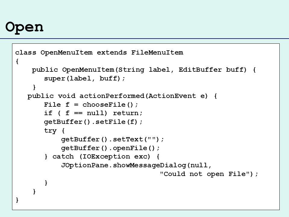 Open class OpenMenuItem extends FileMenuItem {