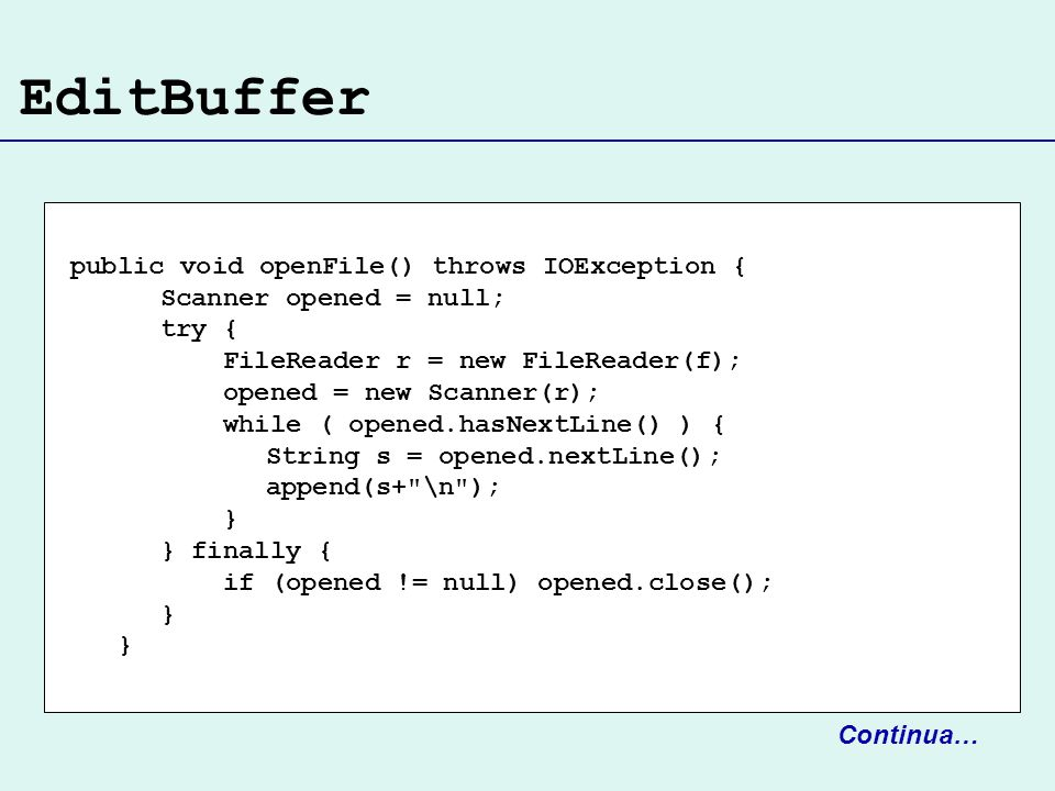 EditBuffer public void openFile() throws IOException {