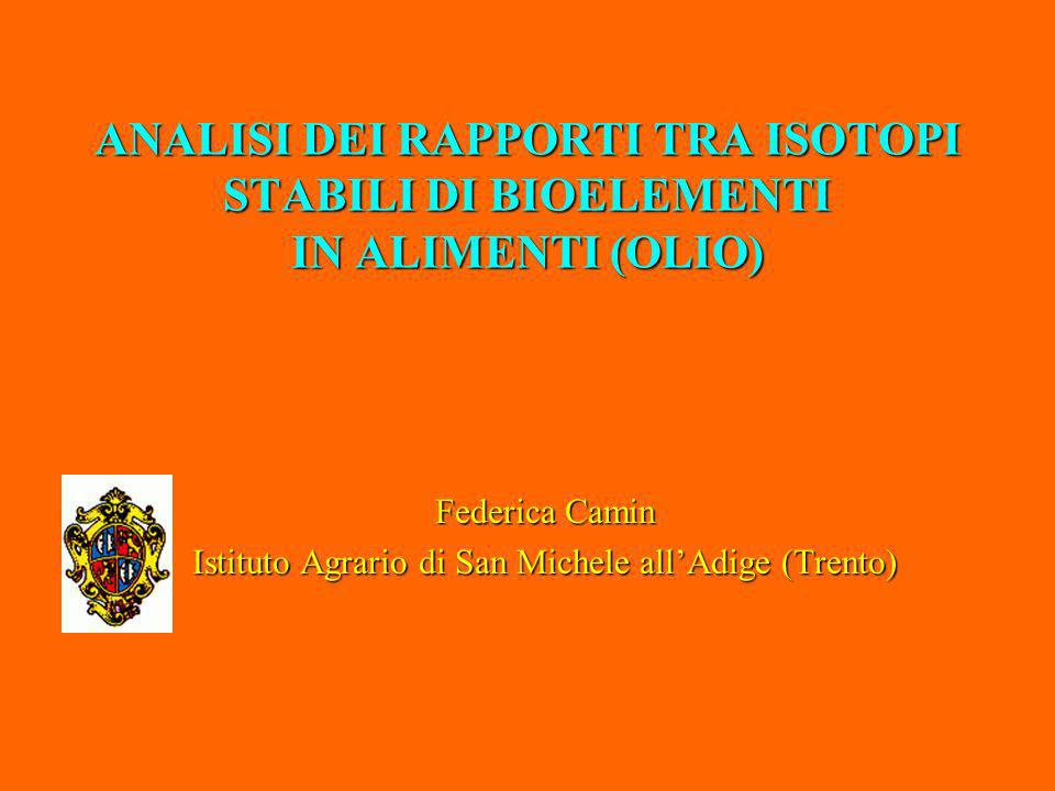 Federica Camin Istituto Agrario di San Michele all'Adige (Trento)